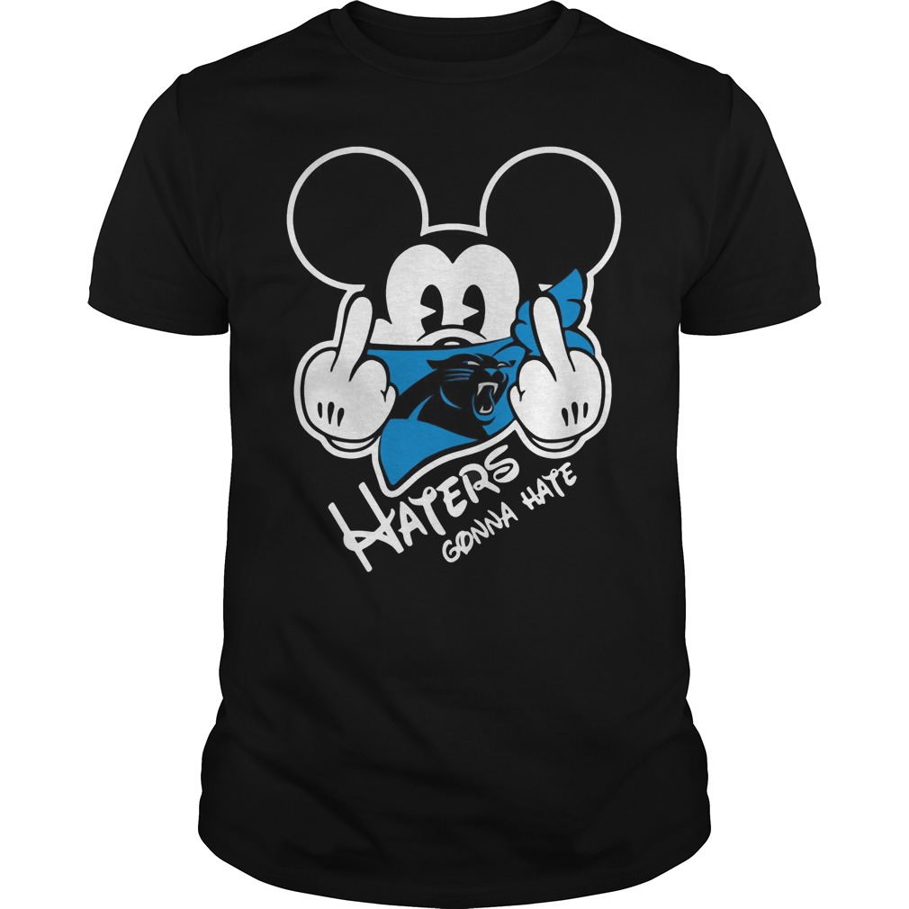 Carolina Panthers Haters Gonna Hate Mickey Mouse Shirt