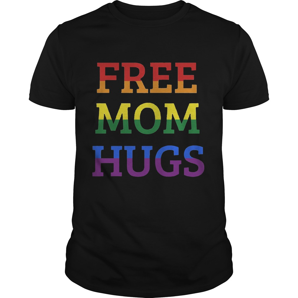 Free Mom hugs LGBT shirt