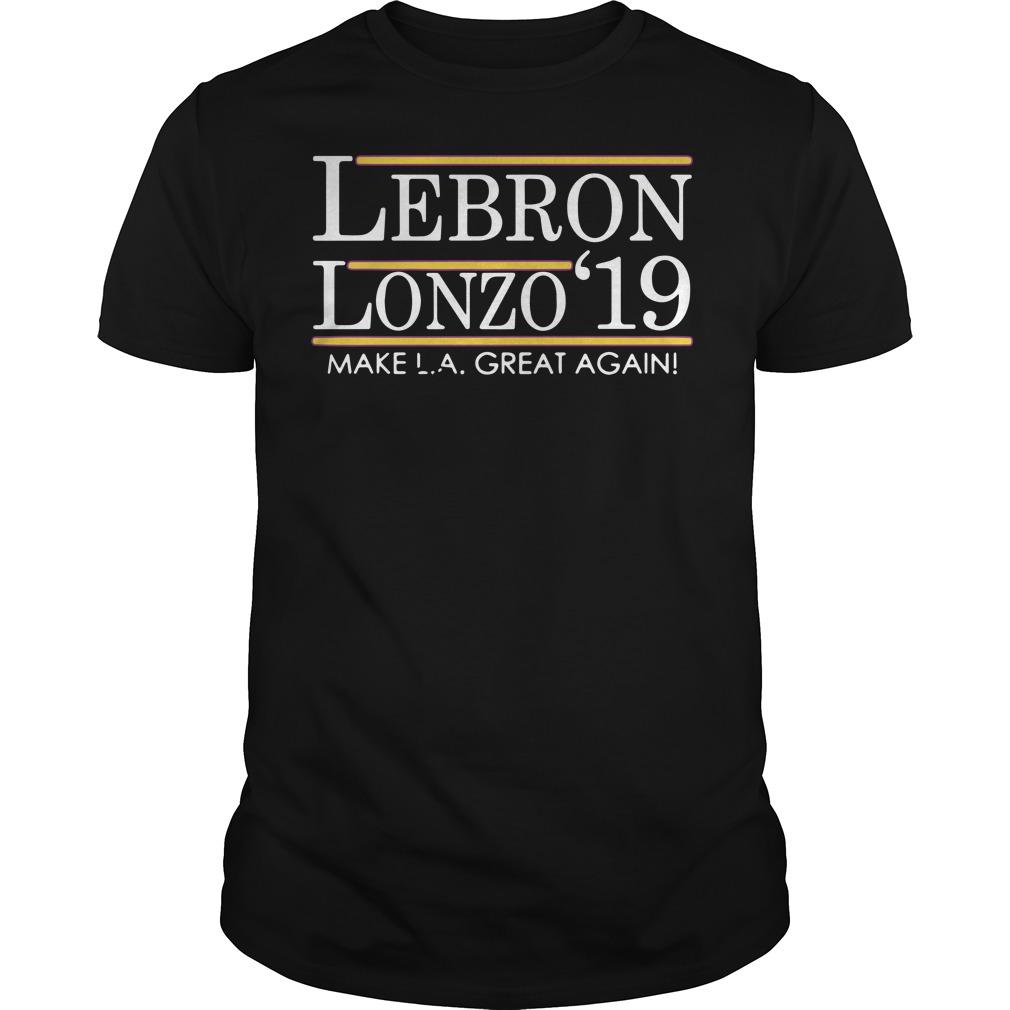 Lebron Lonzo 2019 Make LA great again shirt