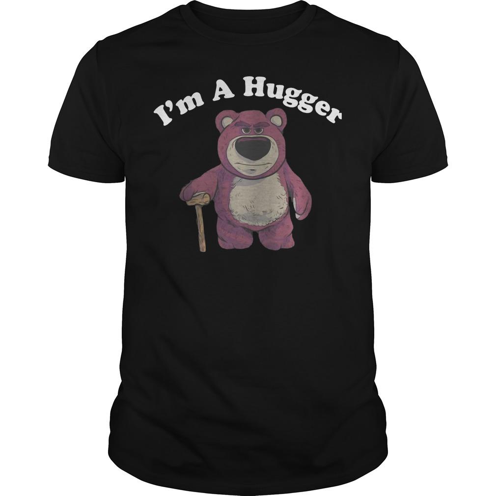 Lotso Huggin Bear I'm a Hugger shirt