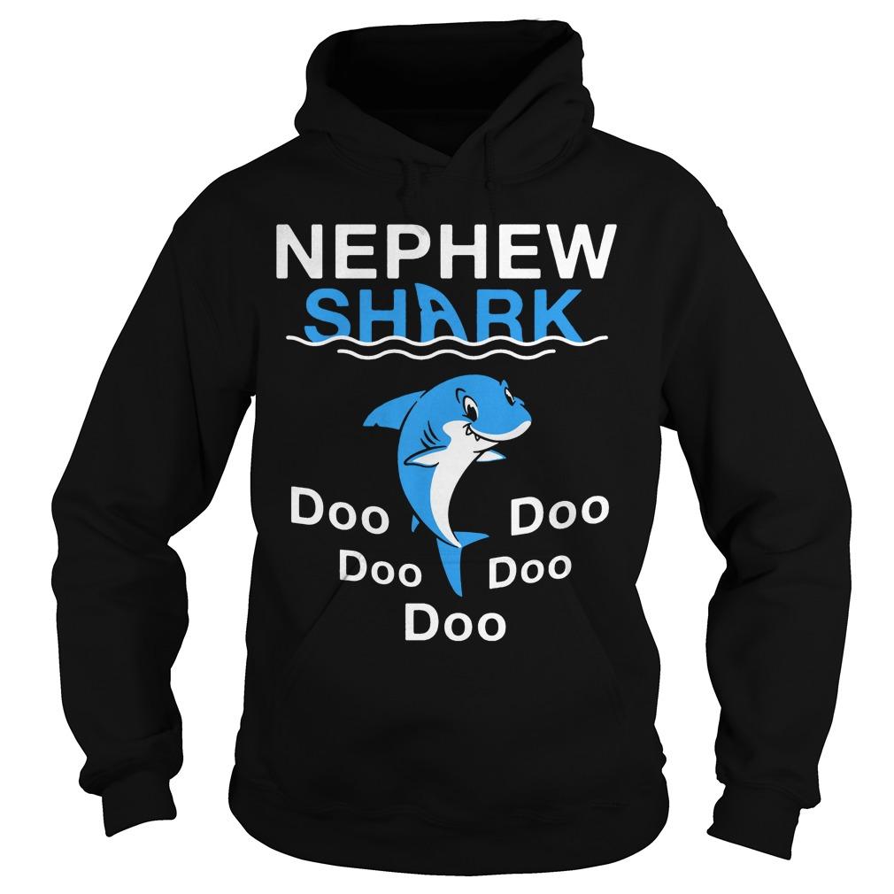 Nephew Shark Doo Doo Doo Doo Doo hoodie