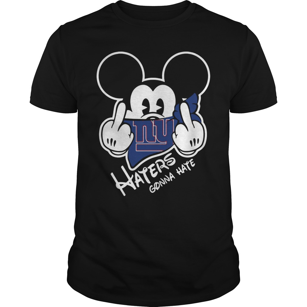 New York Giants Haters Gonna Hate Mickey Mouse shirt