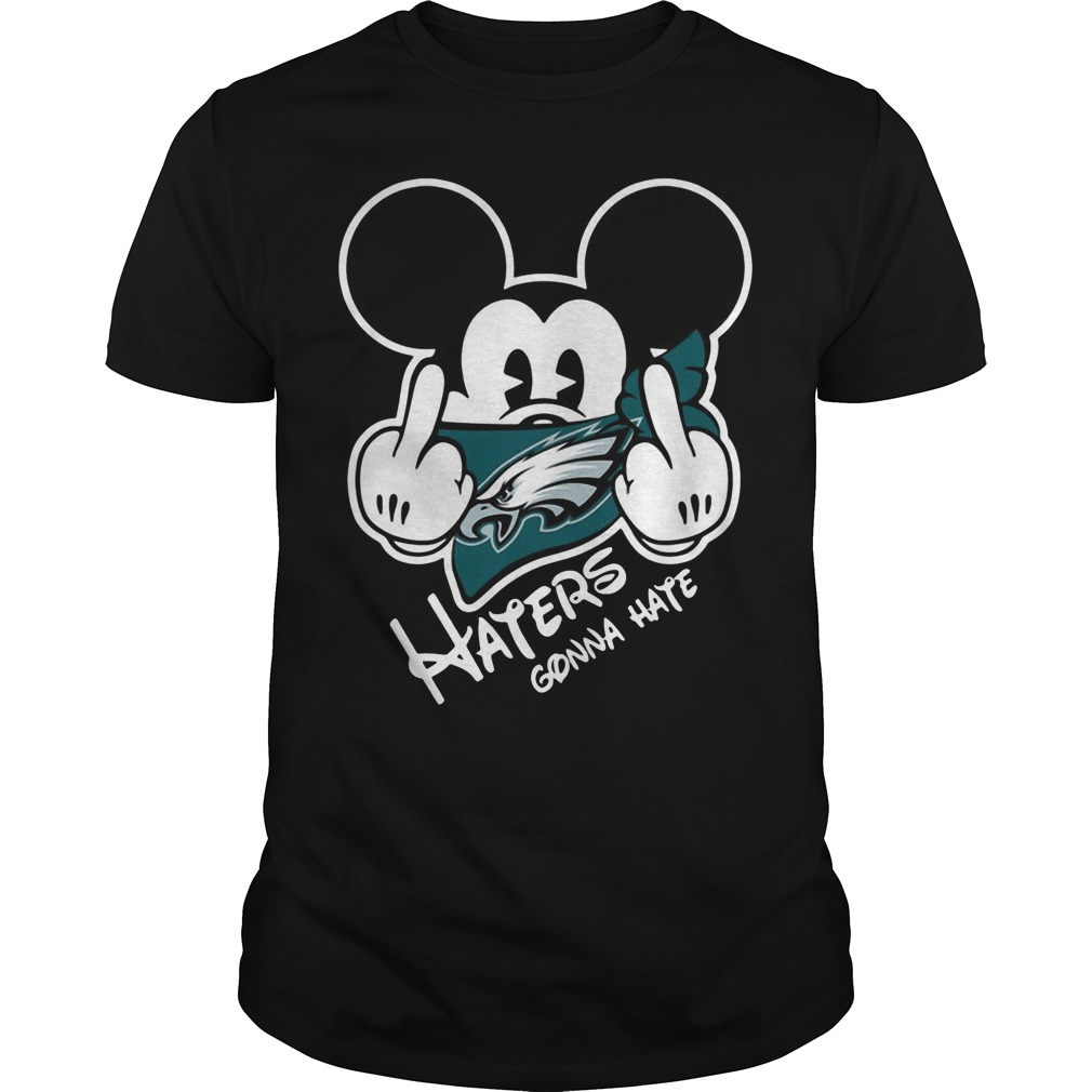 Philadelphia Eagles Haters Gonna Hate Mickey Mouse shirt