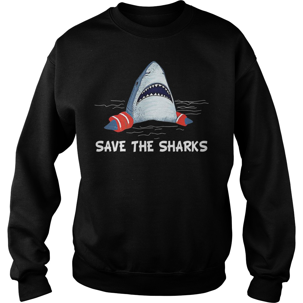 Save the sharks sweat shirt