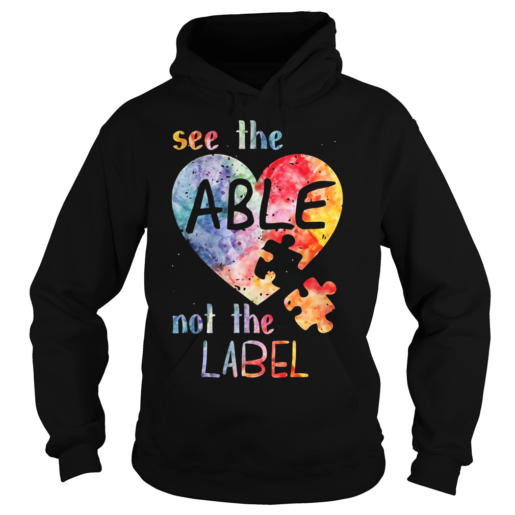 See the able not the label autism hoodie