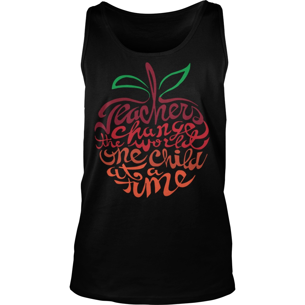 Teacher change the world one child at a time tank top