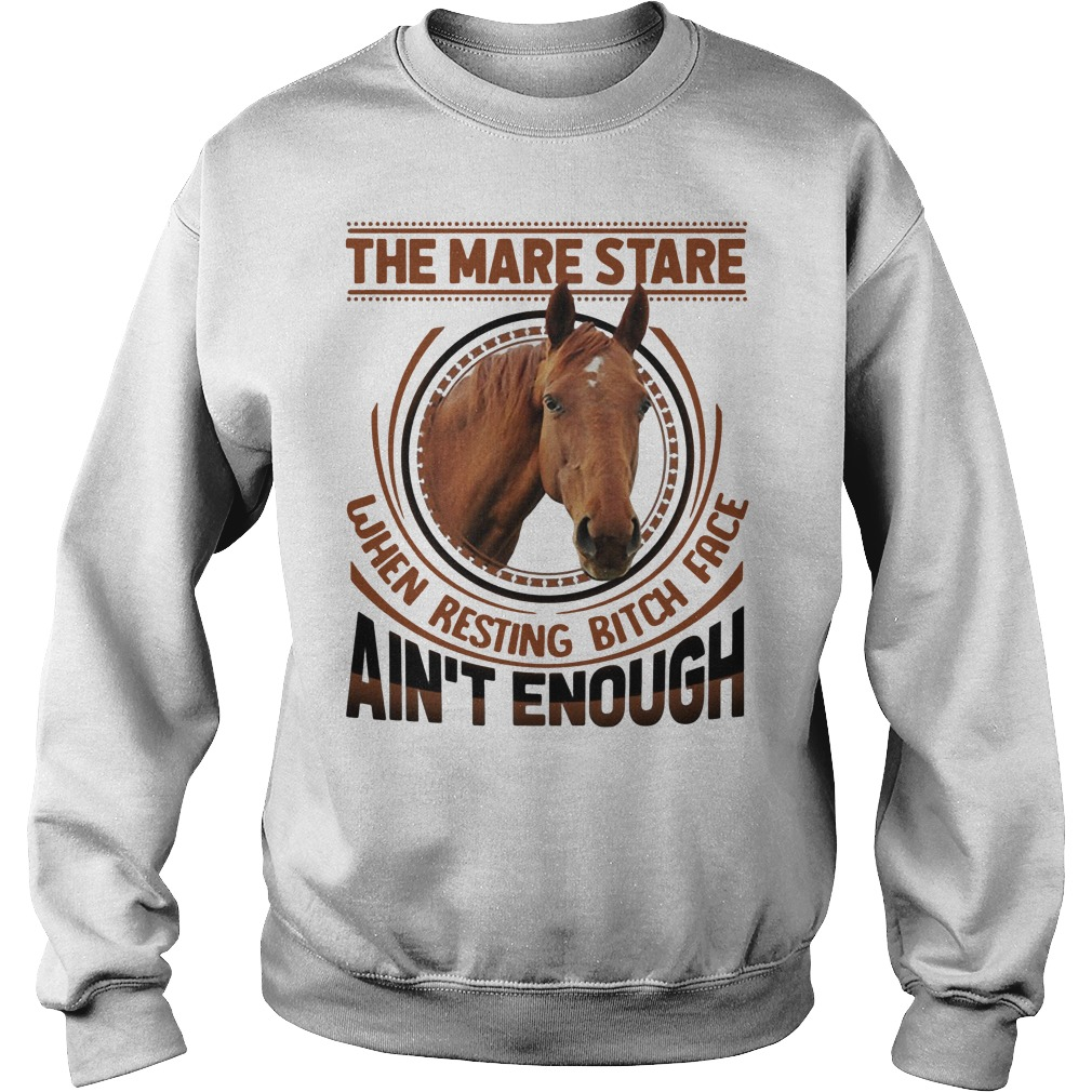 The mare stare when resting bitch face ain't enough sweater