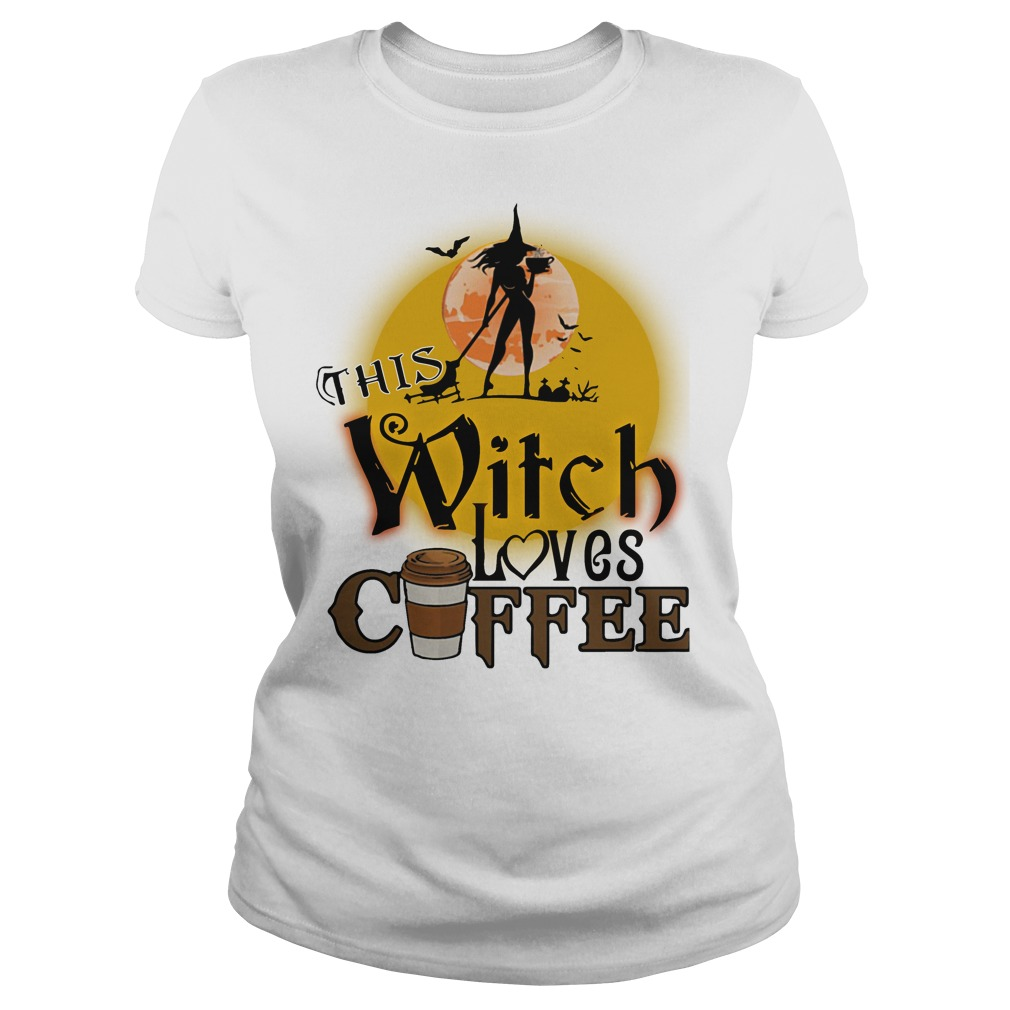 This witch loves coffee Halloween ladies shirt