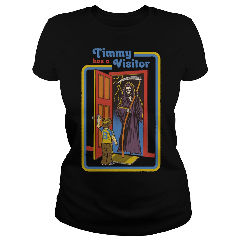 Timmy has a visitor the Death ladies tee