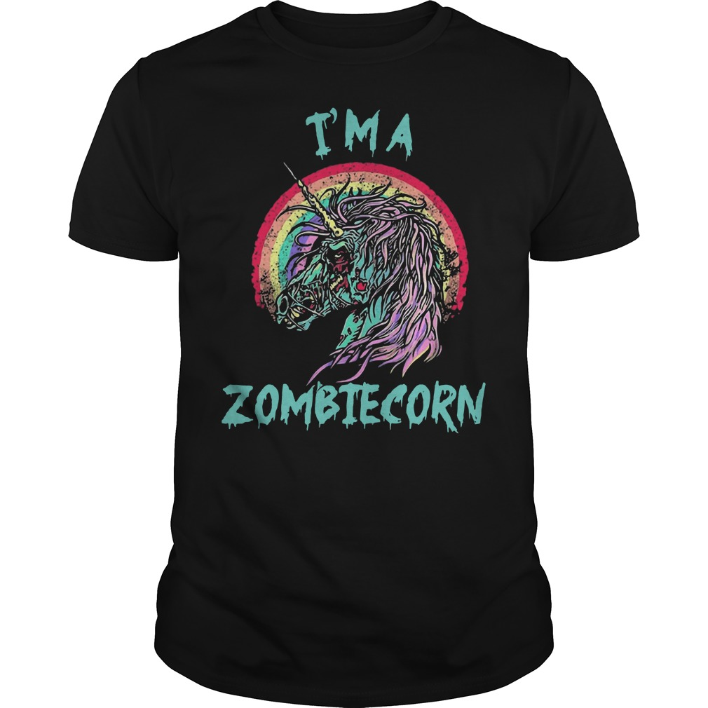 Unicorn I'm a Zombie Corn shirt