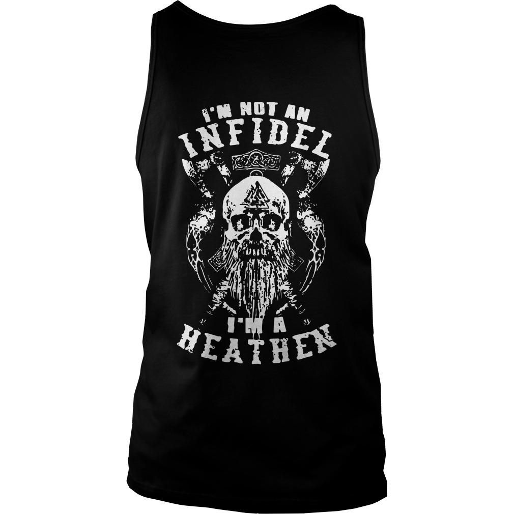 Viking I'm not an Infidel I'm a heathen tank top