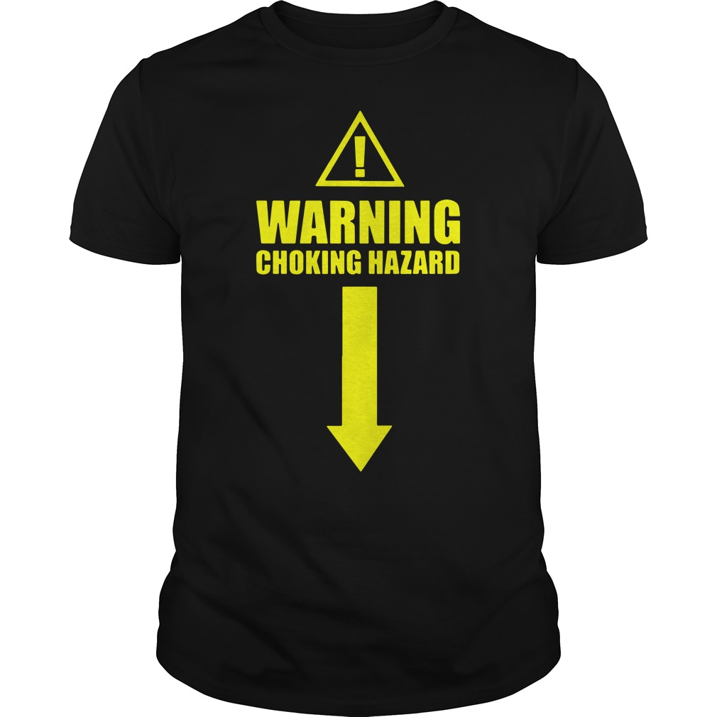 Warning choking hazard shirt
