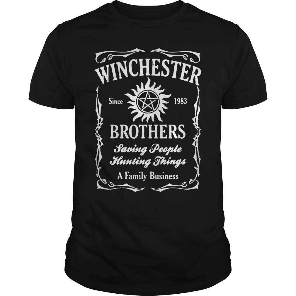 Winchester since 1983 brothers saving people hunting things a family business shirt