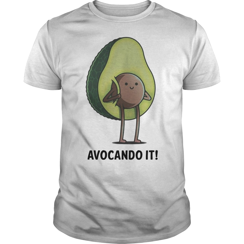 Avocado or Avocado funny shirt