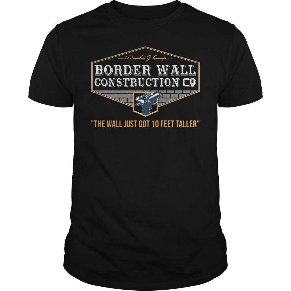 Border Wall Construction Co Shirt