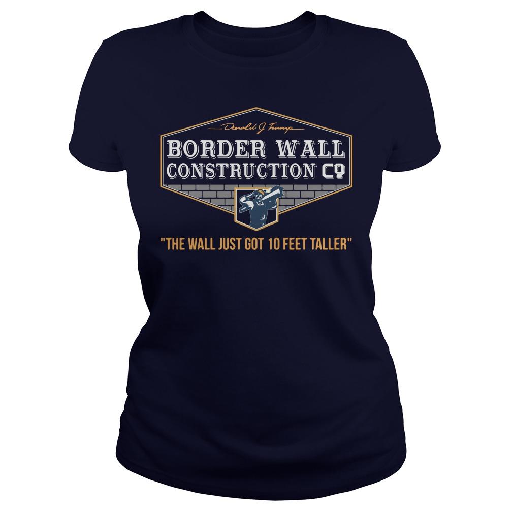 Border Wall Construction Co ladies Shirt