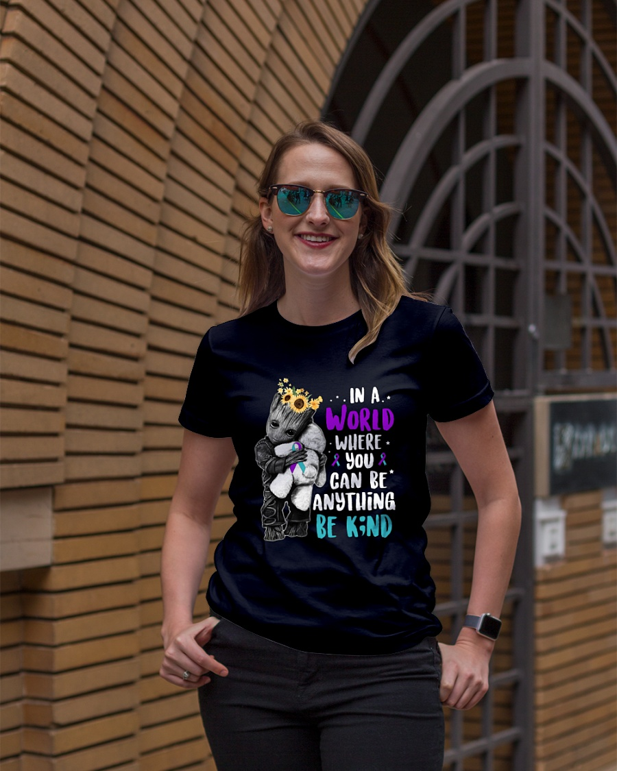 Groot hug Suicide Prevention Awareness Teddy in a world you can be anything be kind ladies shirt