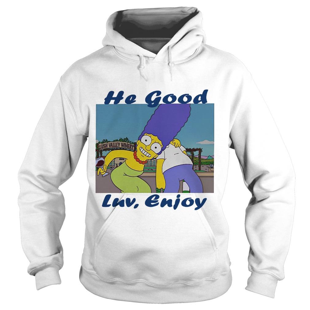 Marge Simpson and Simpson he good luv enjoy hoodie
