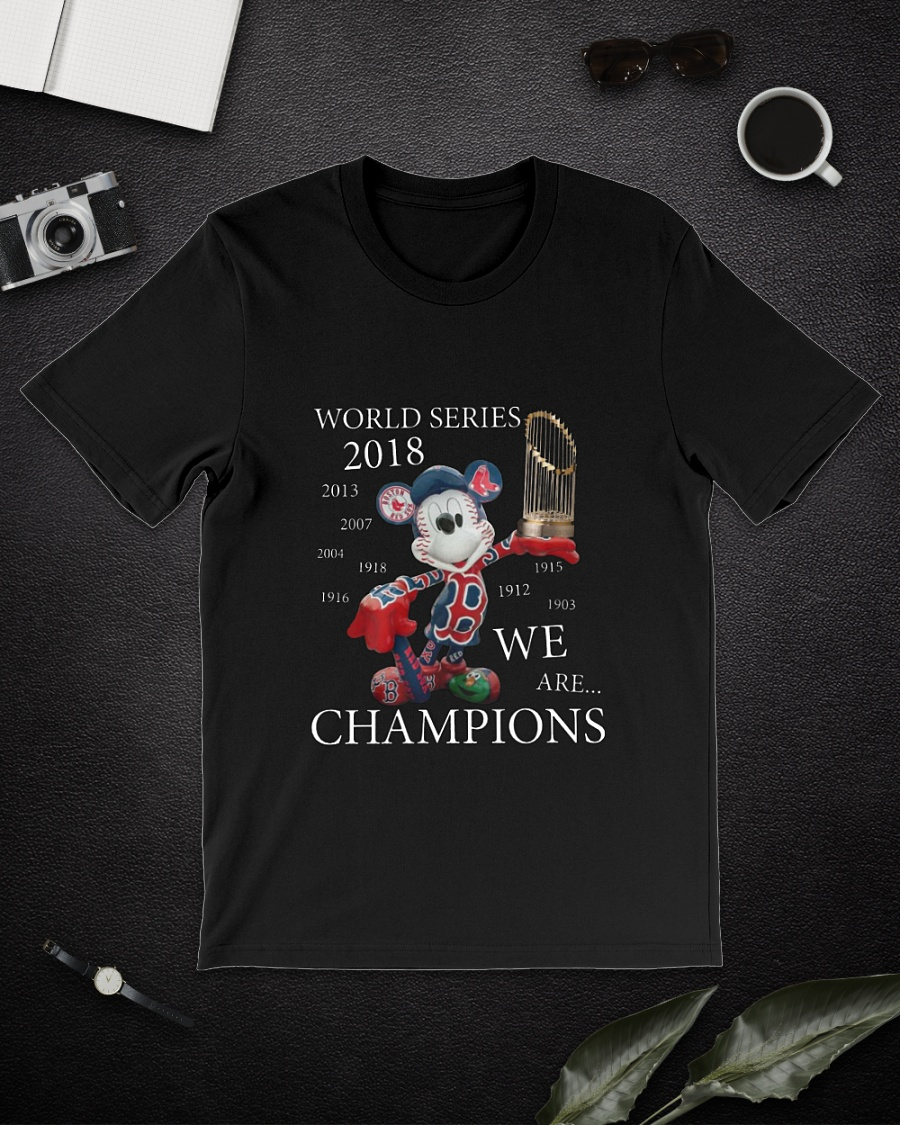 174fe51aac7 Mickey mouse Boston Red Sox world series we are champions shirt ...