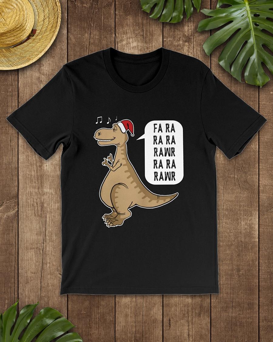 Santa Dinosaur Fa ra ra ra Rawr shirt