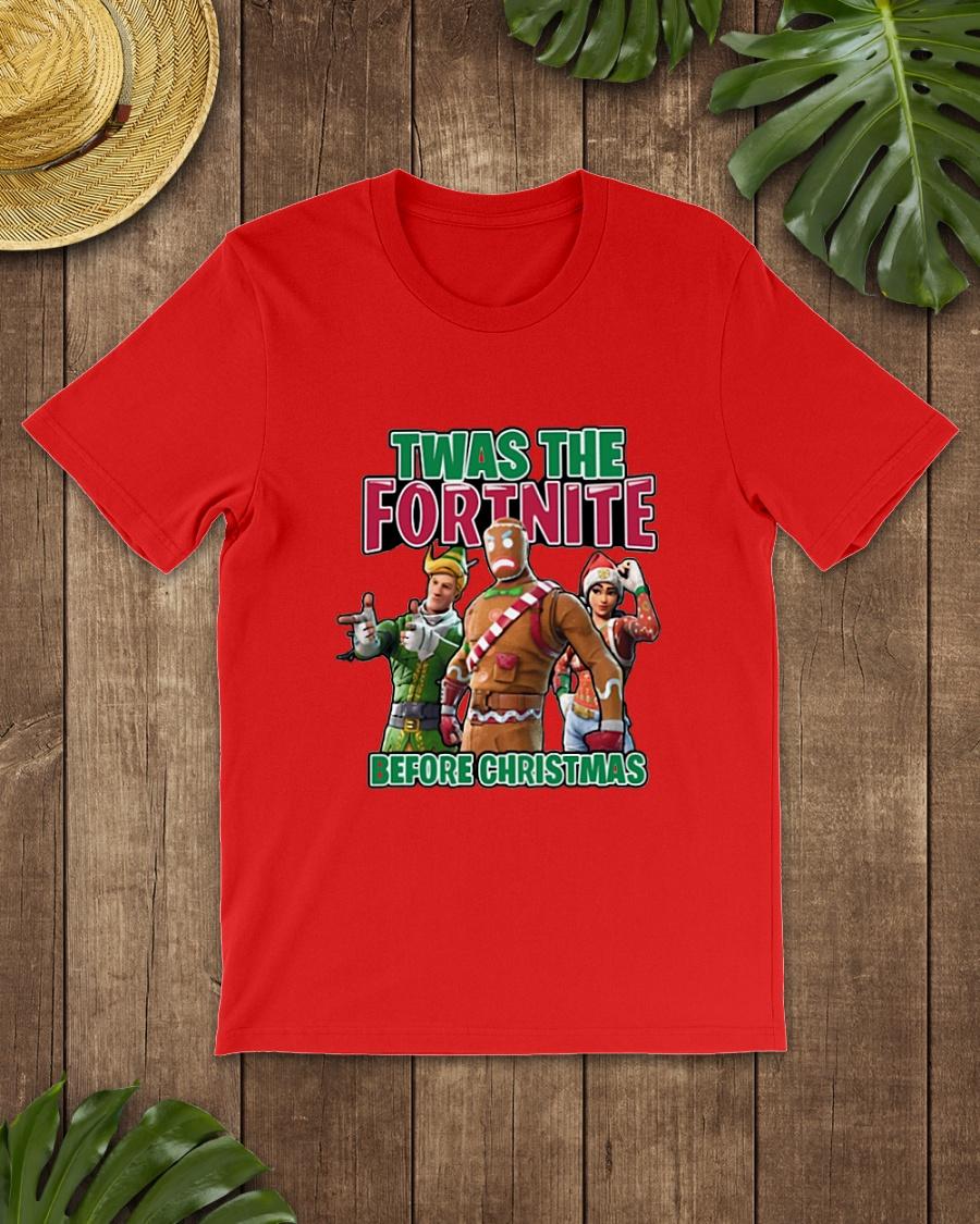 Twas the Fortnite before Christmas shirt