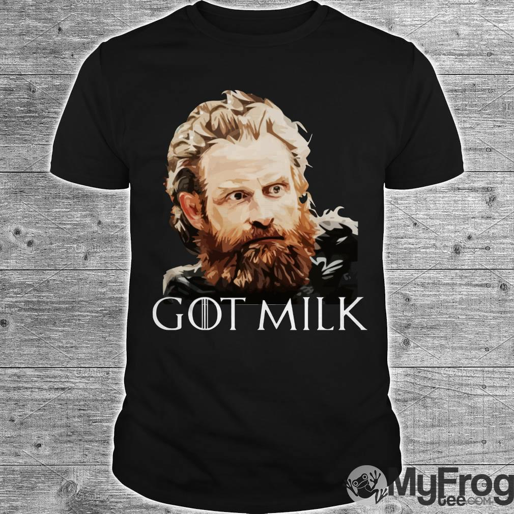 Tormund Giantsbane GOT Milk Game of Thrones shirt