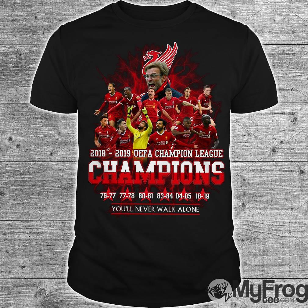 2018-2019 UEFA Champion League Champion Liverpool you'll never walk alone shirt