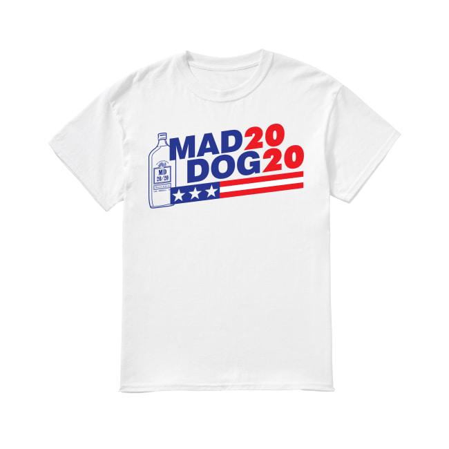 2020 Mad Dog for president shirt