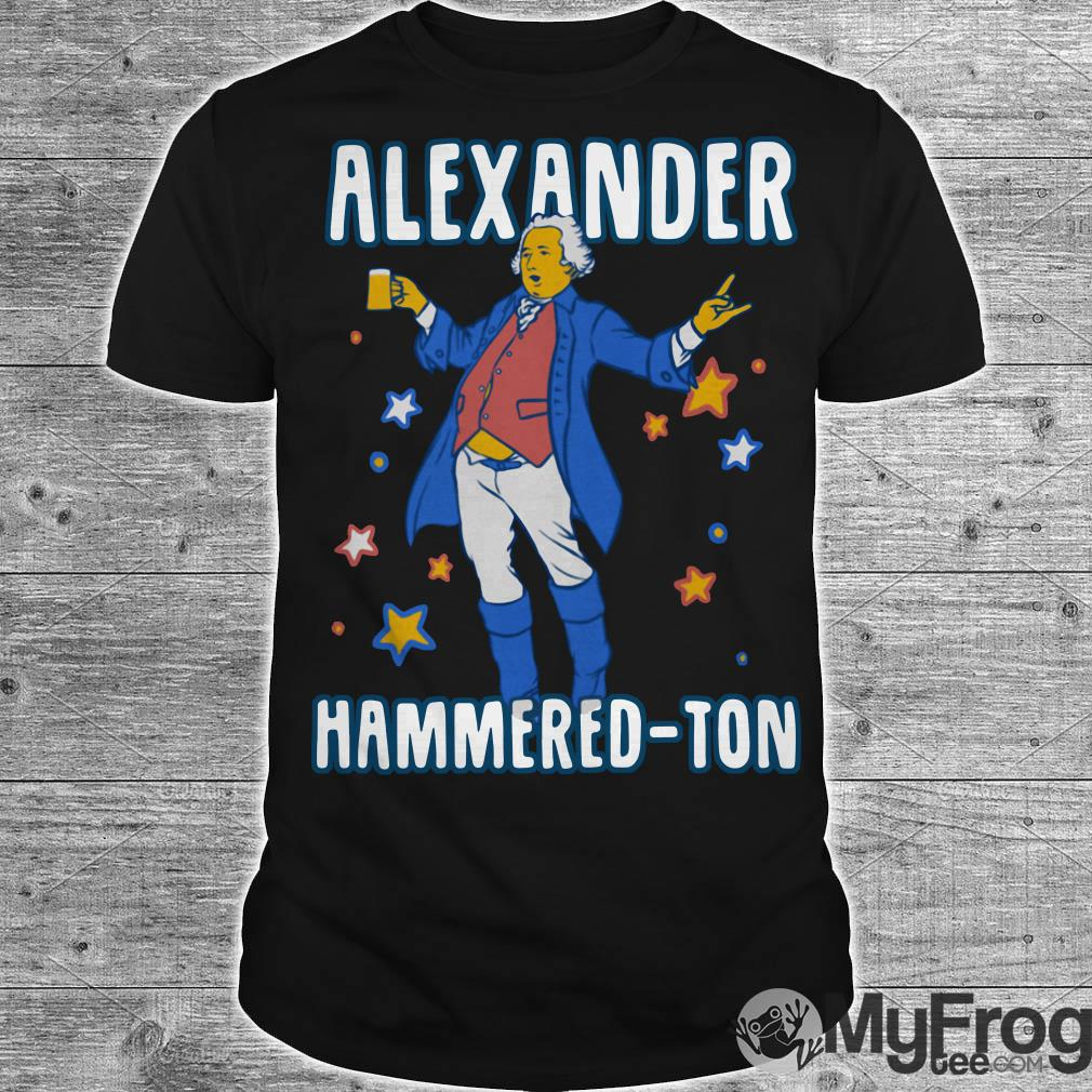 Let's get Alexander Hammered-ton shirt