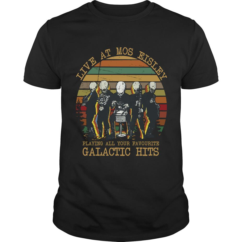 Live At Mos Eisley Playing All Your Favourite Galactic Hits Sunset Shirt