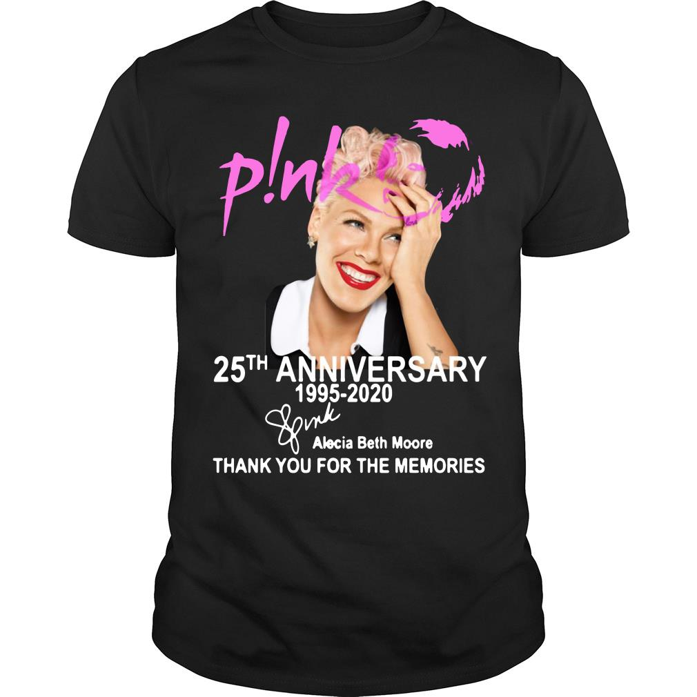 Pink 25th Anniversary 1995-2020 Thank You For The Memories shirt