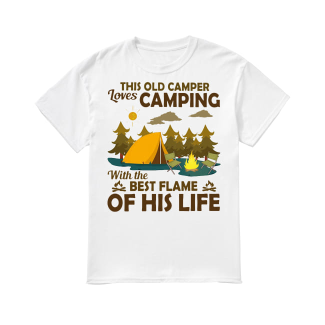 This old camper loves best flame of his life shirt