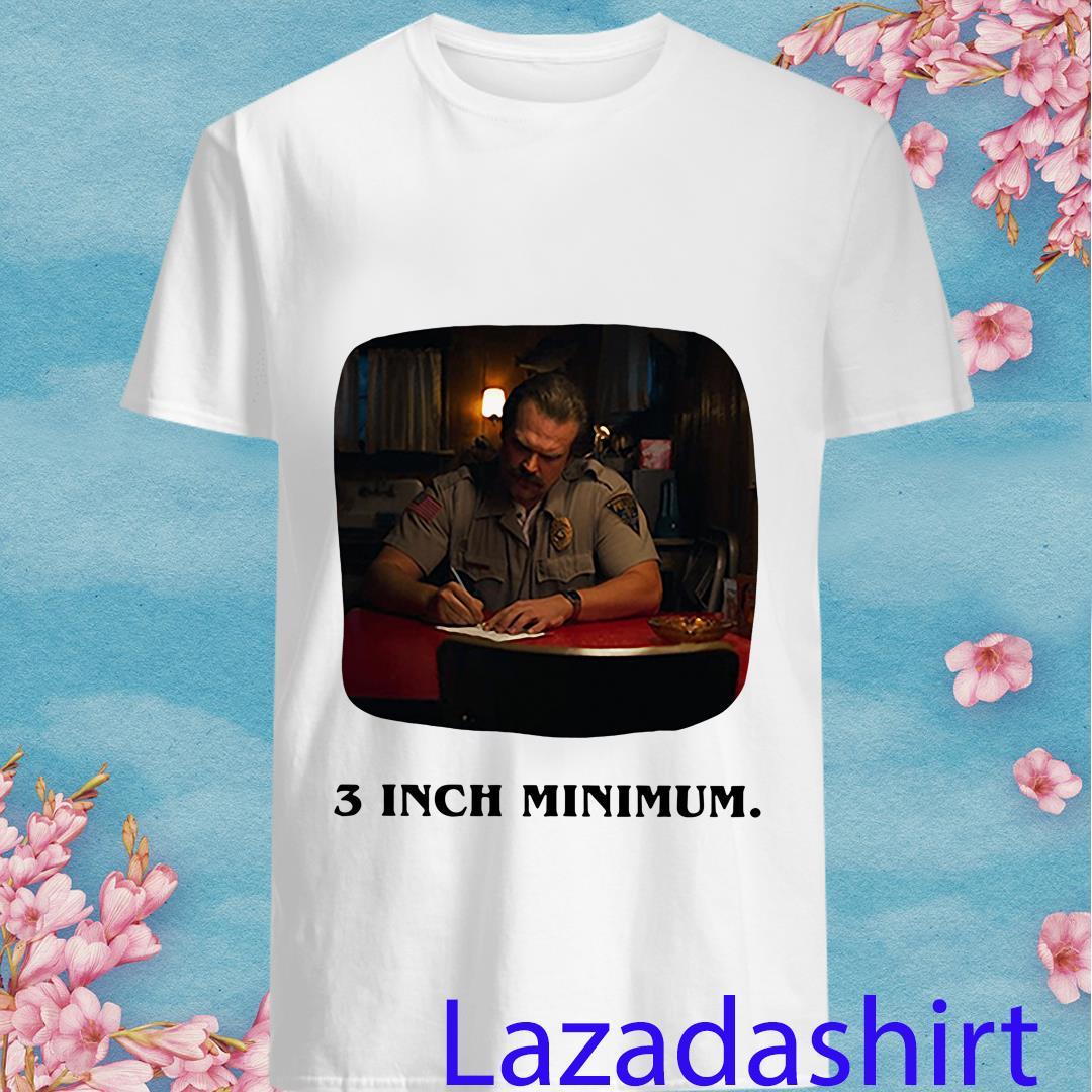 Stranger Things Season 3 Jim Hopper 3 Inches Minimum Shirt