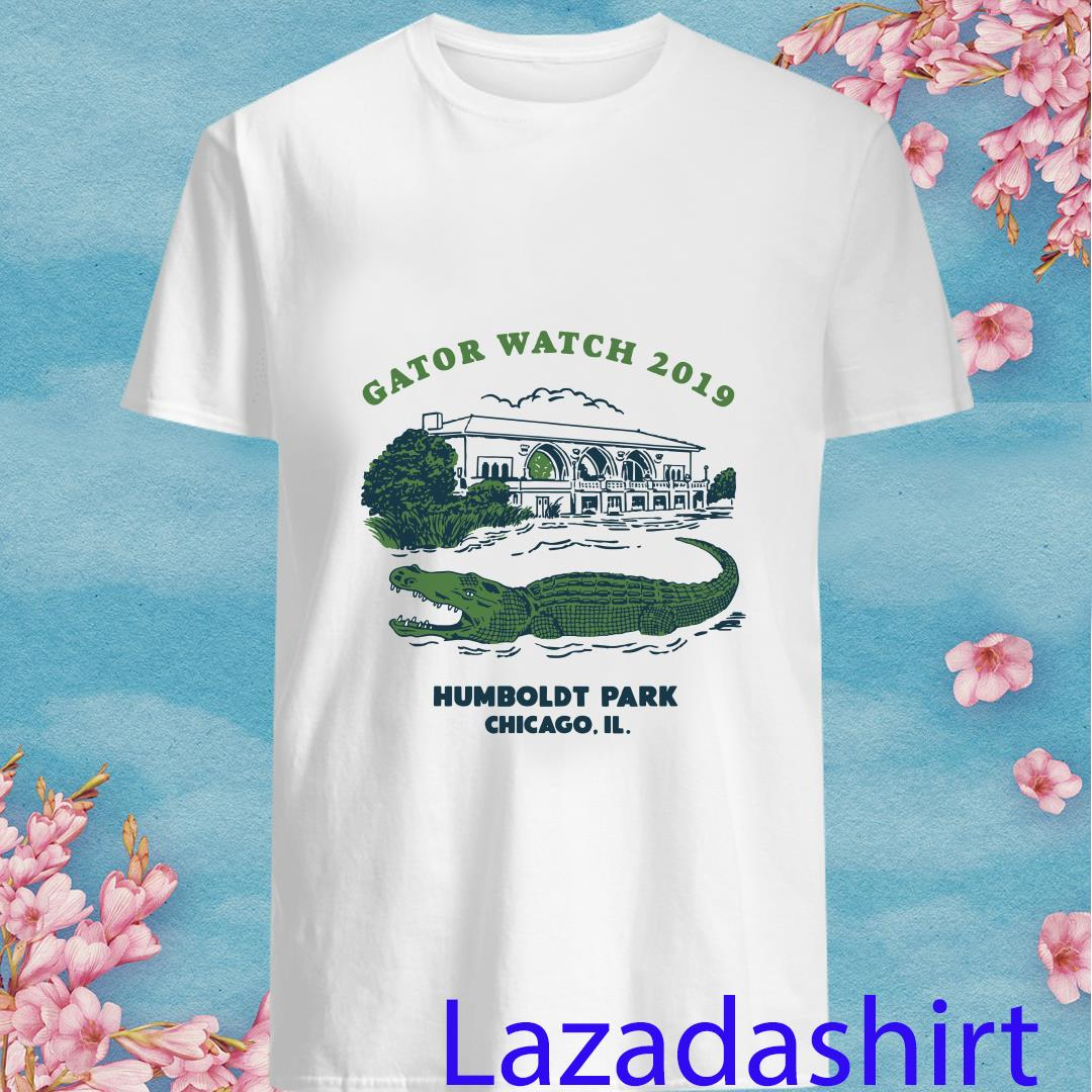Humboldt Gator Watch 2019 Park Chicago Shirt