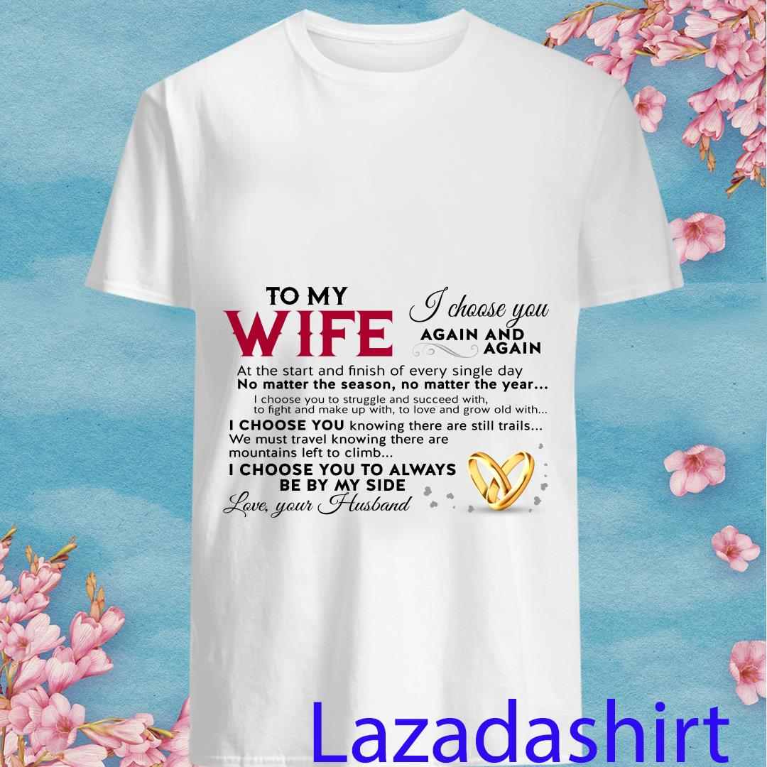 To My Wife Love Your Husband Shirt