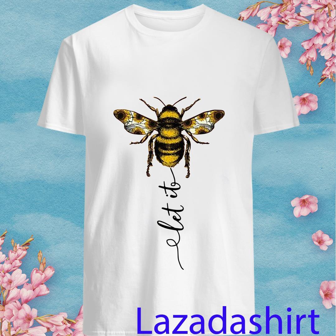 Let It Bee Hippie Sunflower Shirt