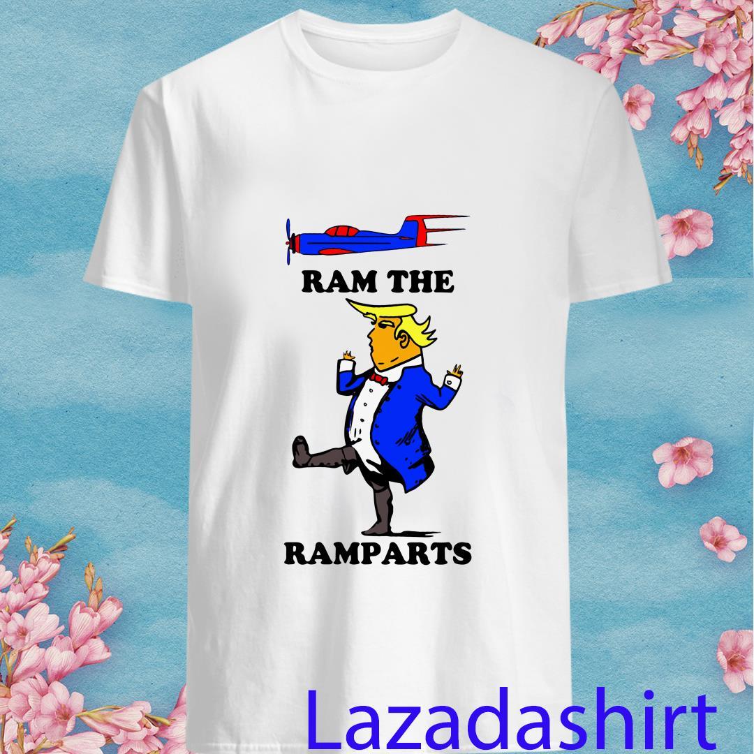 Trump Ram The Ramparts Shirt