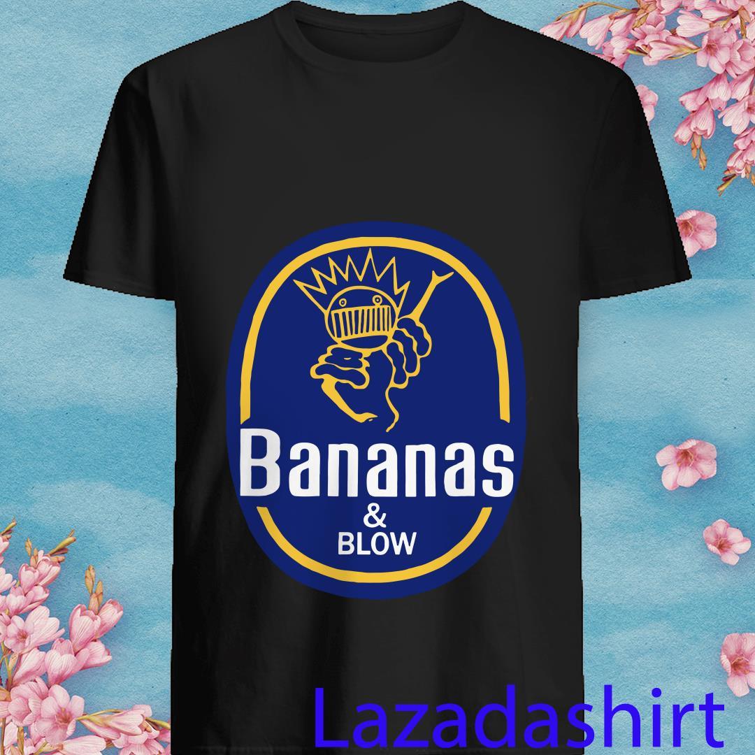 Bananas and Blow Boognish shirt