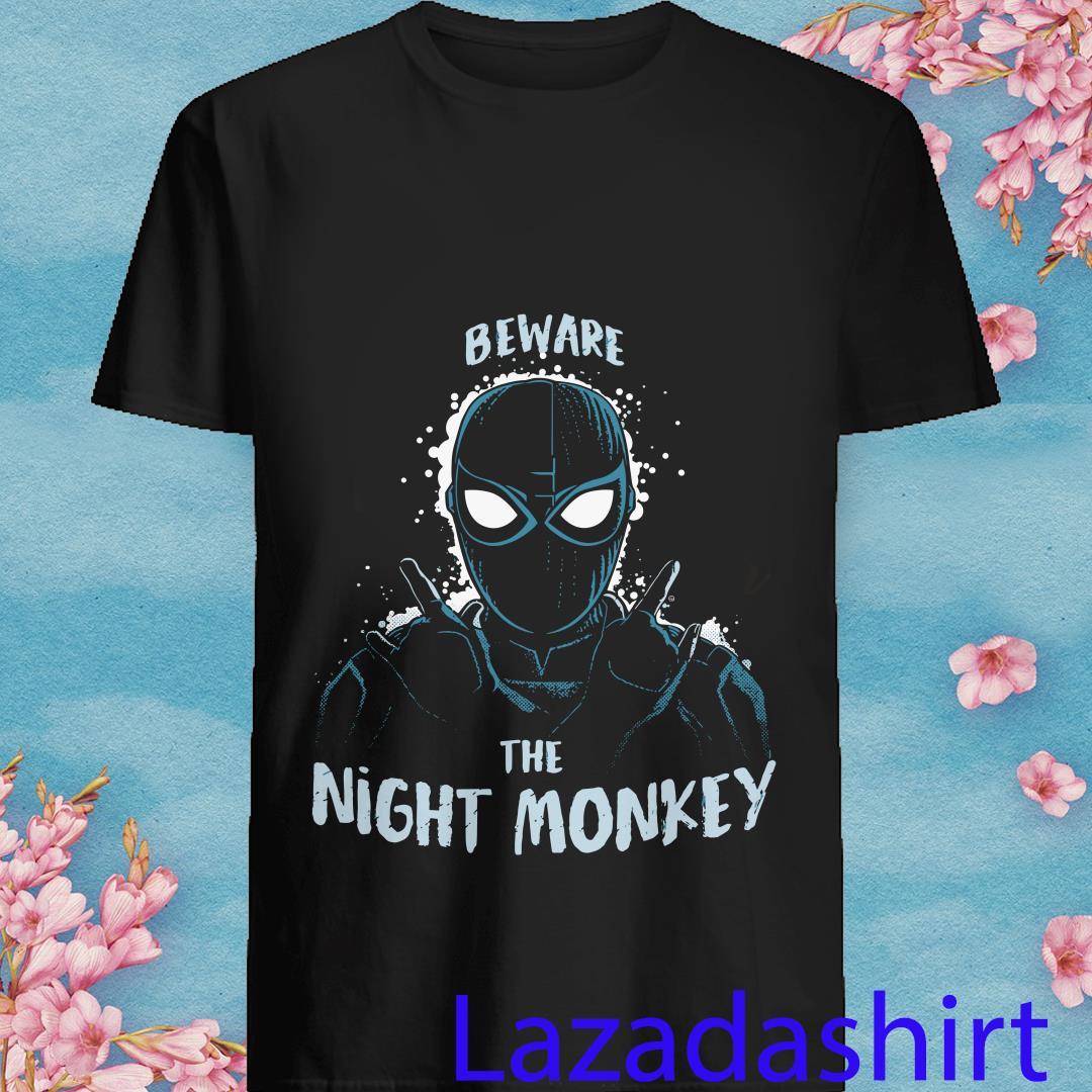 Spiderman Beware the Night Monkey Shirt
