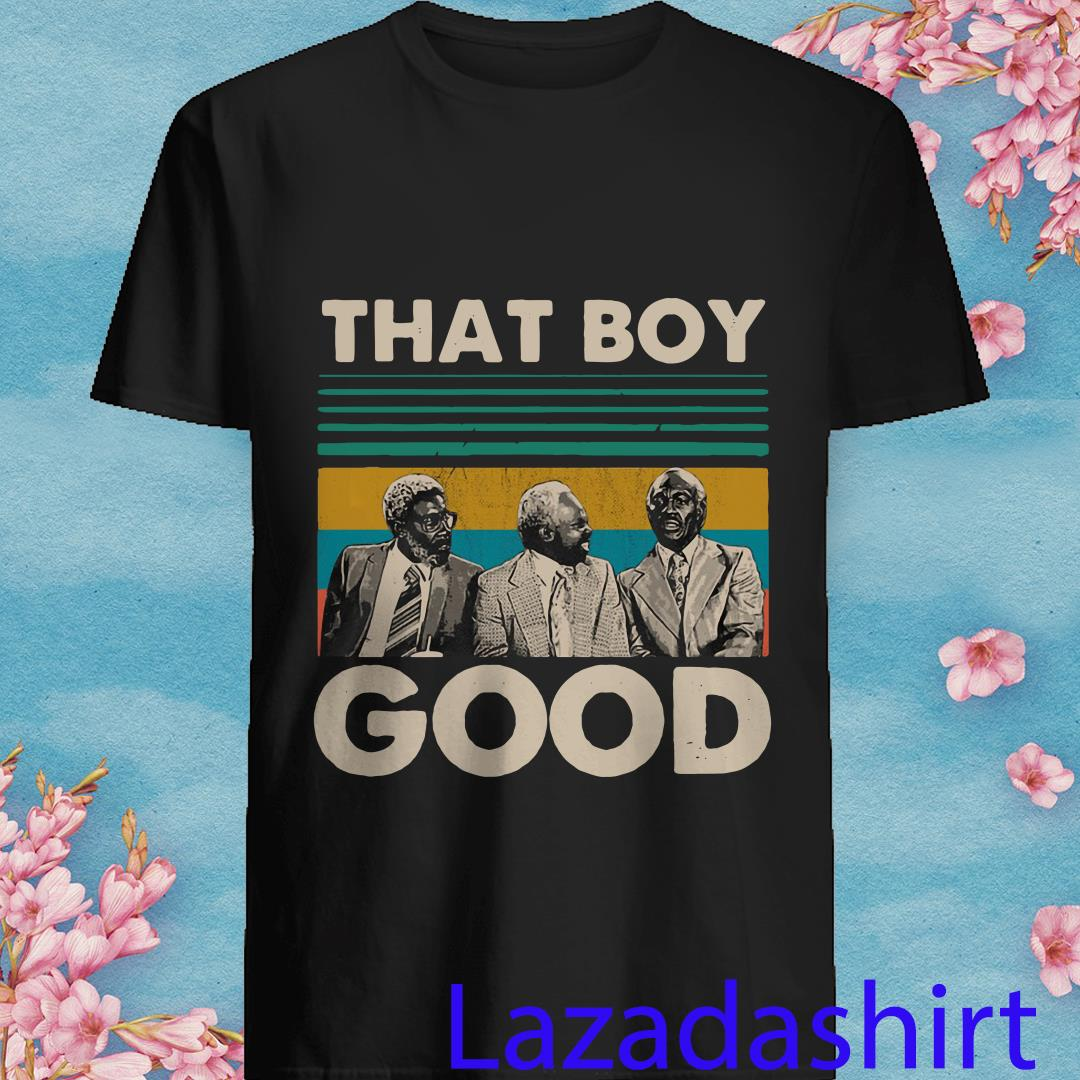 That Boy Good Vintage Retro Shirt