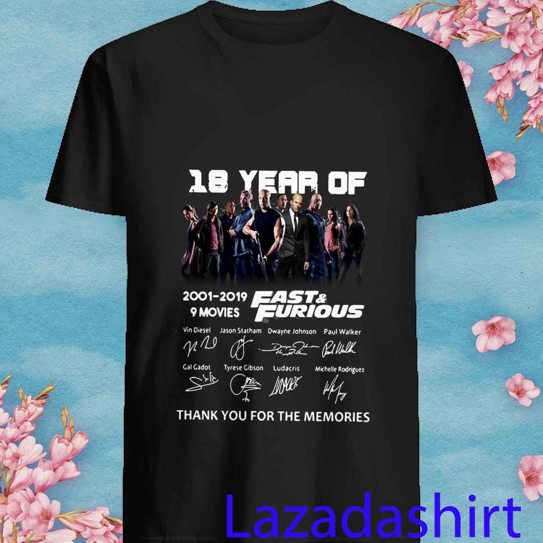 18 years of fast and furious thank you for the memories 2001-2019 9 movies signature shirt