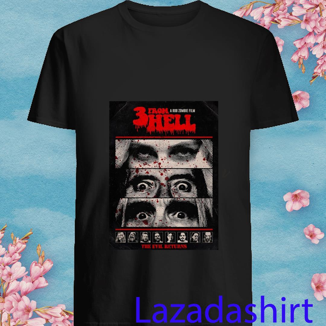 3 From Hell A Rob Zombie Film The Evil Returns Shirt