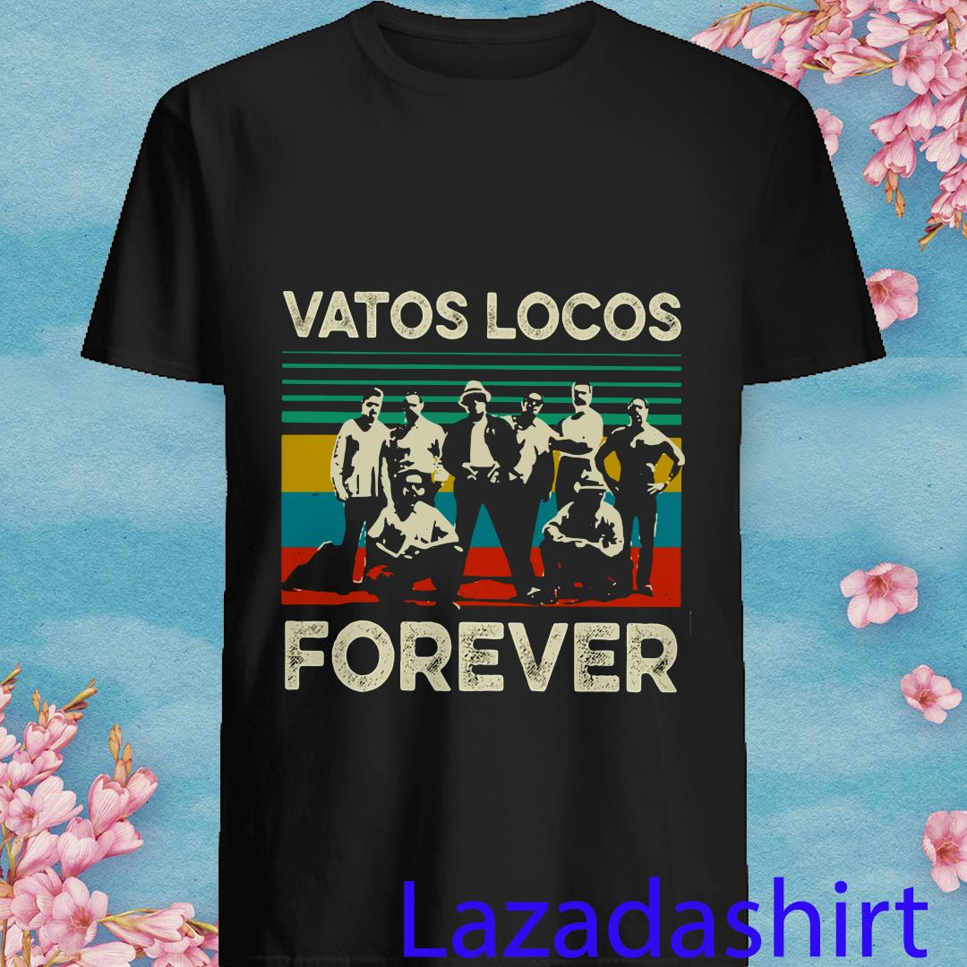 Vatos Locos Forever Vintage Shirt