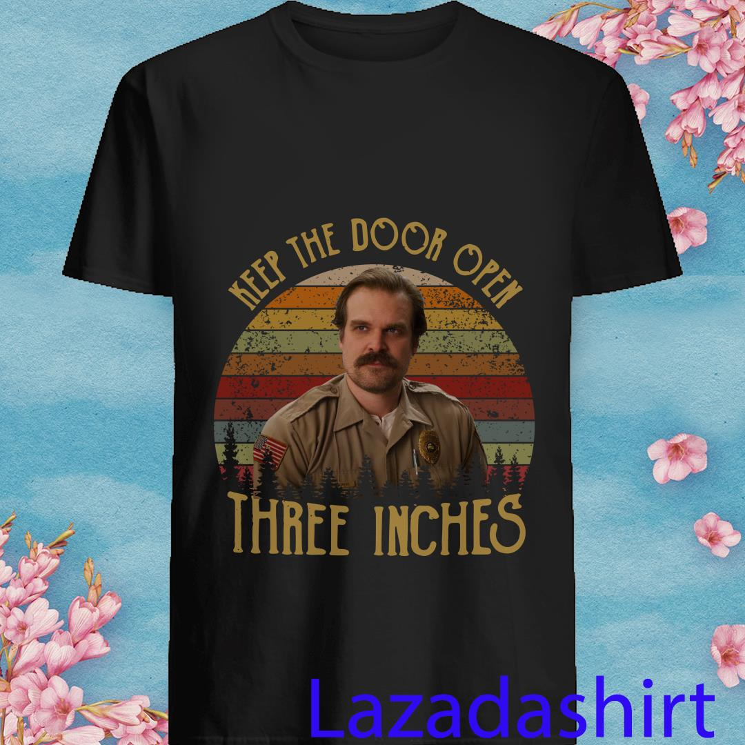 Vintage Jim Hopper Keep The Door Open Three Inches Shirt
