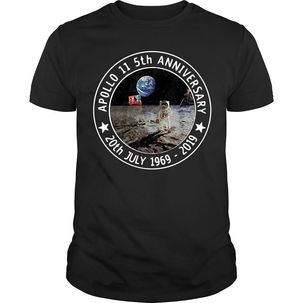 Apollo 11 5th anniversary 02th July 1969 - 2019 shirt