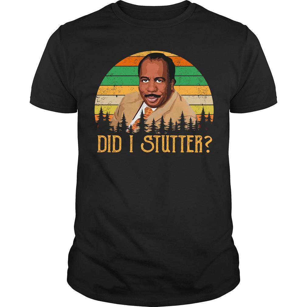 Did I Stutter Retro sunset shirt