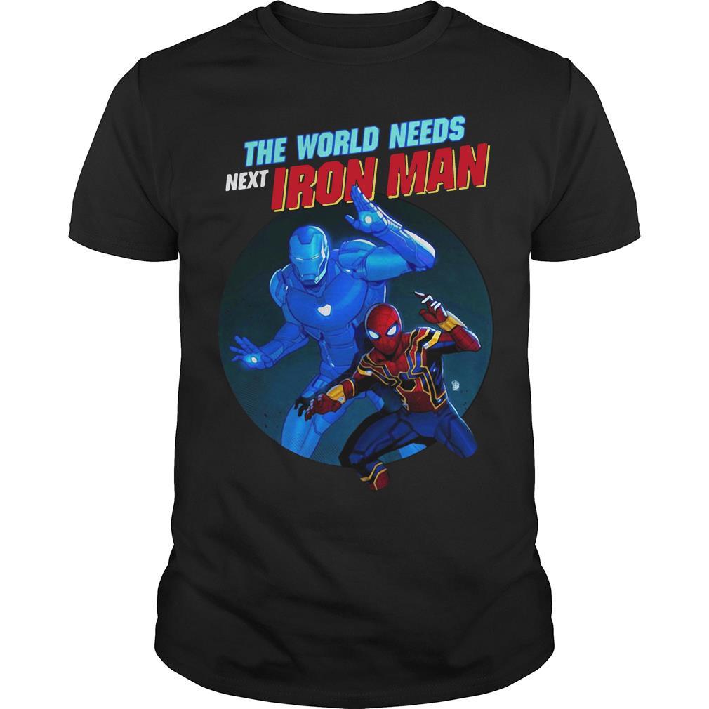 The World Needs Next Iron Man Shirt