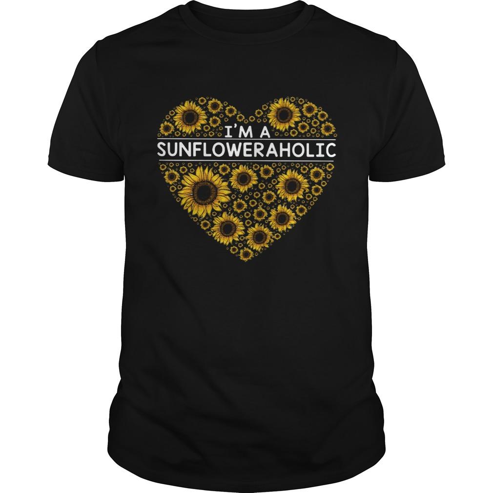 Im a Sunflower a holic  Unisex