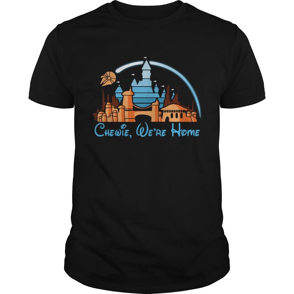 Disney Star Wars Chewie were home  Unisex