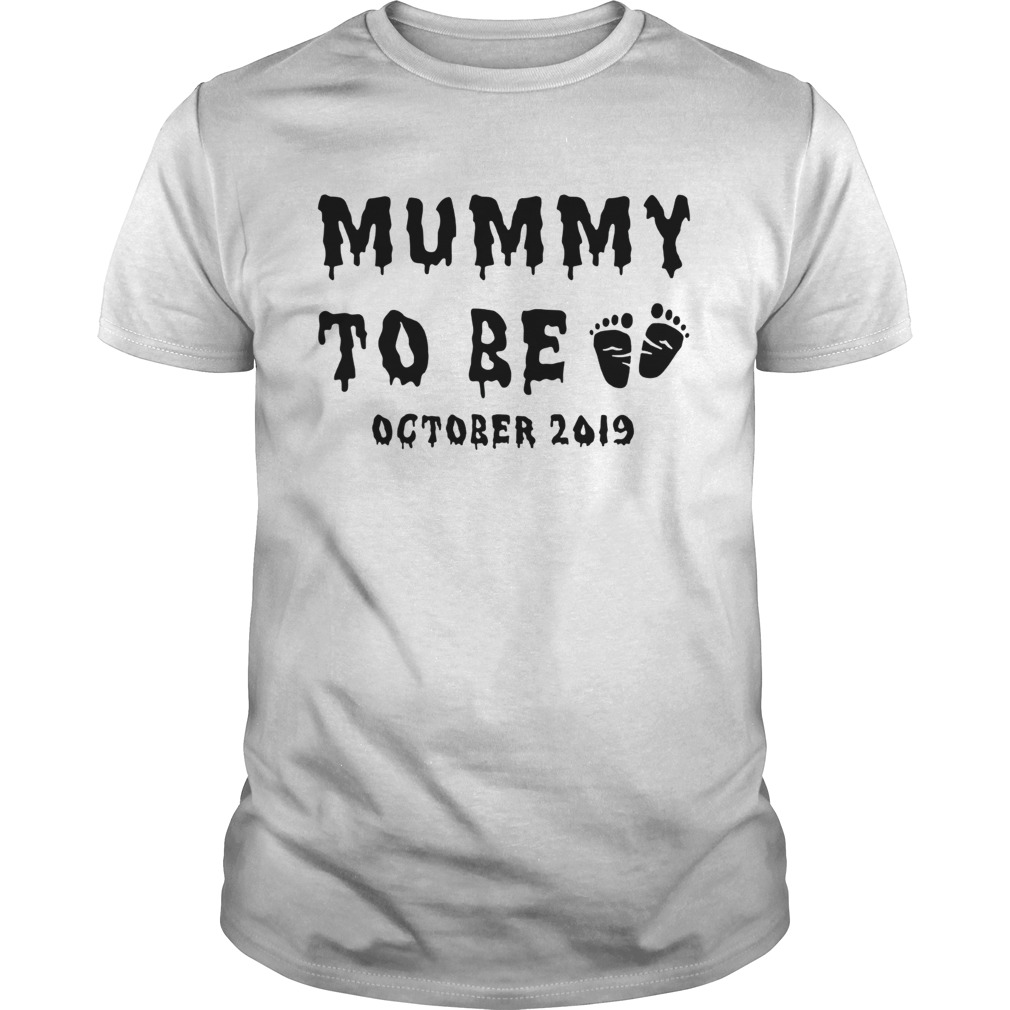 Mummy to be October 2019 Halloween shirt